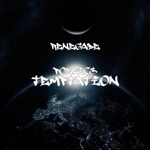 Temptation by Renegade Poetics