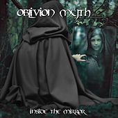Inside the Mirror by Oblivion Myth