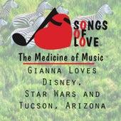 Gianna Loves Disney, Star Wars and Tucson, Arizona by T. Jones