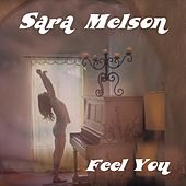 Feel You by Sara Melson