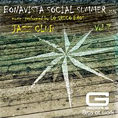 Bonavista Social Summer 2016 Jazz Club, Vol. 7 by Lo Greco Bros