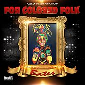 For Colored Folk by Bates