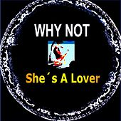 She's a Lover by Why Not