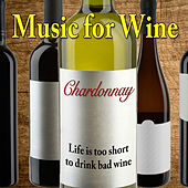 Music for Wine: Chardonnay by Various Artists
