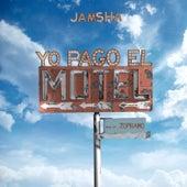 Yo Pago el Motel by Jamsha