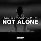 Not Alone by Sander Van Doorn