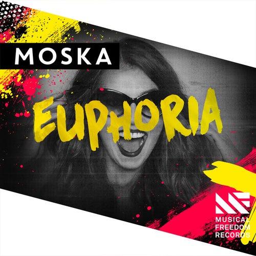 Euphoria by Moska