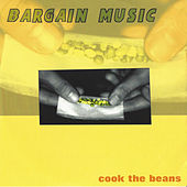 Cook the Beans by Bargain Music