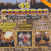 45 Corridos Clasicos by Various Artists