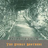 Path To Green von The Everly Brothers