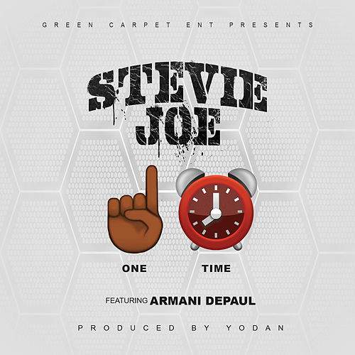 One Time (feat. Armani Depaul) di Stevie Joe