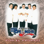 Por El Pasado by Grupo Bryndis