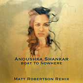Boat To Nowhere by Anoushka Shankar