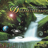 Dreamstreams by Dean Evenson
