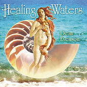 Healing Waters by Dean Evenson