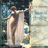 Classical Healing by Tom Barabas