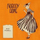 Nobody Home von Bud Powell