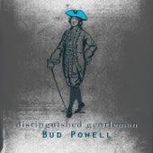 Distinguished Gentleman von Bud Powell