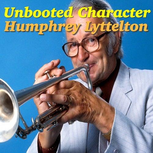 Unbooted Character von Humphrey Lyttelton