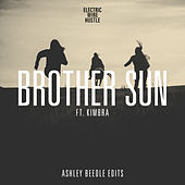 Brother Sun Feat. Kimbra (Rodi Kirk & Aron Ottignon Version) [Ashley Beedle's North Street Vocal] by Electric Wire Hustle
