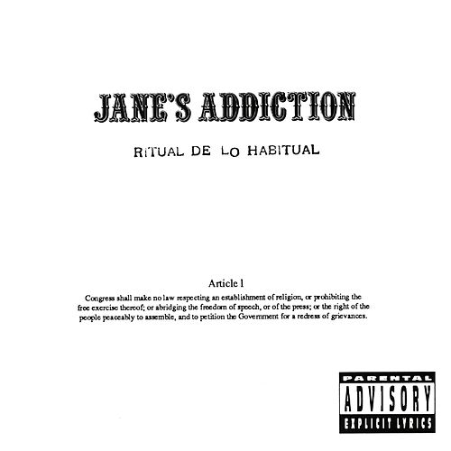 Ritual De Lo Habitual by Jane's Addiction