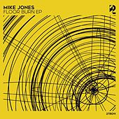Floor Burn - Single von Mike Jones