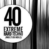 40 Extreme Hard Techno Multibundle - EP by Various Artists