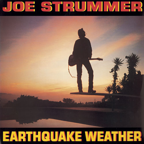 Earthquake Weather by Joe Strummer