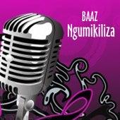 Ngumikiliza by La Baaz