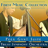 Finest Music Collection: Peer Gynt Suite by Tbilisi Symphony Orchestra