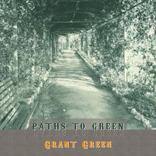 Path To Green von Grant Green