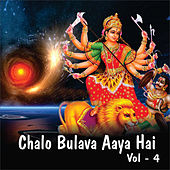 Chalo Bulava Aaya Hai, Vol. 4 by Various Artists