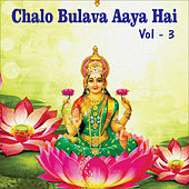 Chalo Bulava Aaya Hai, Vol. 3 by Various Artists