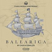 Balearica 2016 (Compiled by Chus & Ceballos) by Various Artists