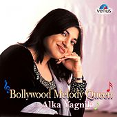 Bollywood Melody Queen (Alka Yagnik) by Various Artists