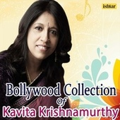 Bollywood Collection of Kavita Krishnamurthy by Various Artists