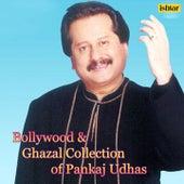 Bollywood & Ghazal Collection of Pankaj Udhas by Various Artists