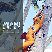 Miami Dance Beats: Ultimate House Grooves Selection by Various Artists