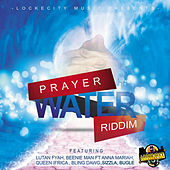 Prayer Water Riddim von Various Artists