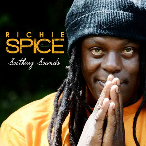 Soothing Sounds Acoustic (Remasterred) by Richie Spice
