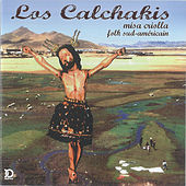 La Misa Criolla by Los Calchakis