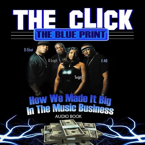 The Click - The Blue Print (Audio Book) by The Click