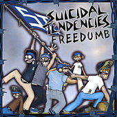 Freedumb by Suicidal Tendencies