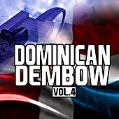 Dominican Dembow Vol.4 by Various Artists
