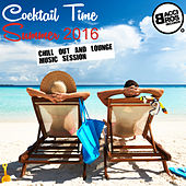 Cocktail Time Summer 2016 (Chill out and Lounge Music Session) by Various Artists