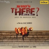 Whos There Kaun Hai Vaha (Original Motion Picture Soundtrack) by Various Artists