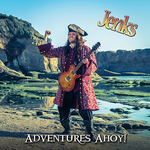 Adventures Ahoy! by Jenks