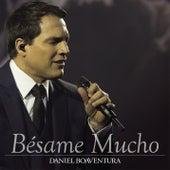 Besame Mucho by Daniel Boaventura