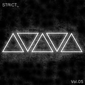 STRICT_, Vol. 5 by Various Artists
