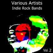 Indie Rock Bands Vol. 2 von Various Artists